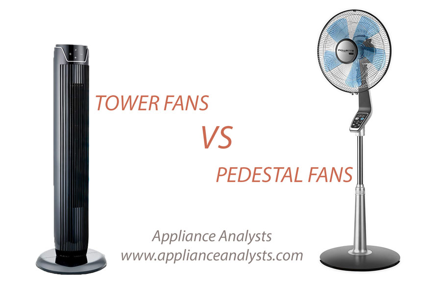 Pedestal Fans Vs Tower Fans Which Is Better And Why